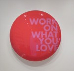 Work on What You Love button designed by Bruce Mao