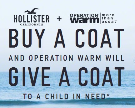 Holilister California will donate a coat for every coat purchased before December 13
