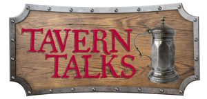 The next Tavern Talks is scheduled for Thursday,