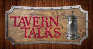 The final Tavern Talks of 2016 will be held on Nov.